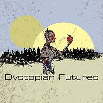 Dystopian Futures