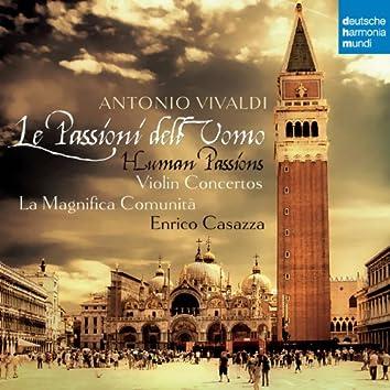 Vivaldi: Le Passioni dell'Uomo - Violin Concertos