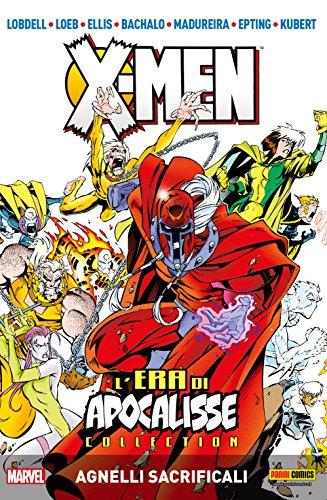 X-Men: L'era di Apocalisse 2: Agnelli Sacrificali