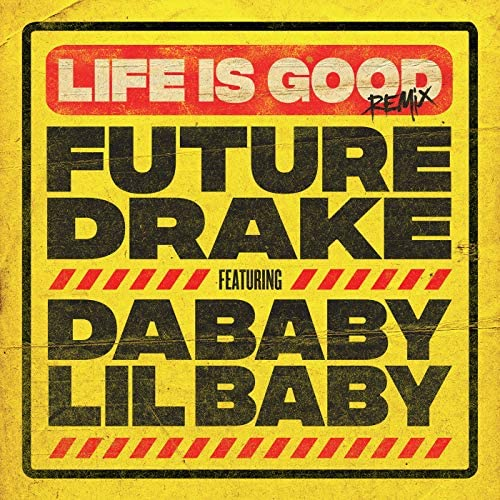 Future feat. Drake, DaBaby & Lil Baby