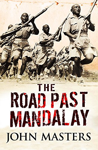 The Road Past Mandalay (Cassell Mil…