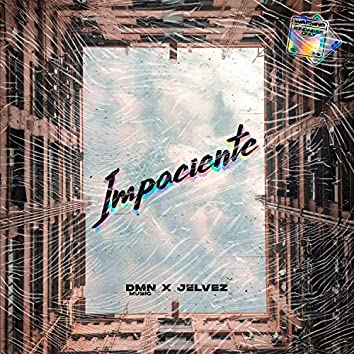 Impaciente (feat. Jelvez)