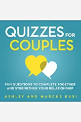 Quizzes for Couples: Fun Questions to Complete Together and Strengthen Your Relationship (Activity Books for Couples Series) Paperback