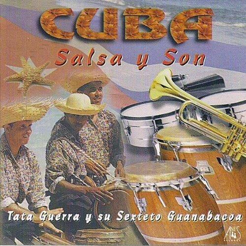 Cuba: Salsa Y Son by Guerra, Tata Y Su Sexteto Guanabacoa (2010-10-12)