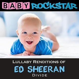 Lullaby Renditions of Ed Sheeran - Divide