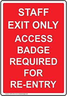 Staff Exit Only Access Badge Required for Re-Entry Label Decal, 5x3.5 in. 4-Pack Vinyl for Enter/Exit Restricted Access by ComplianceSigns