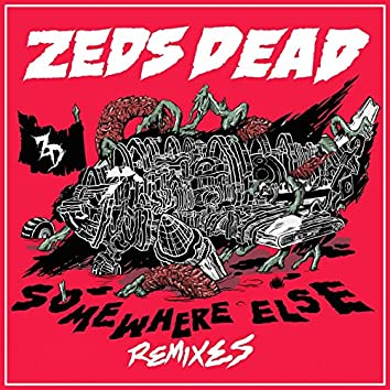 Somewhere Else (Remixes)