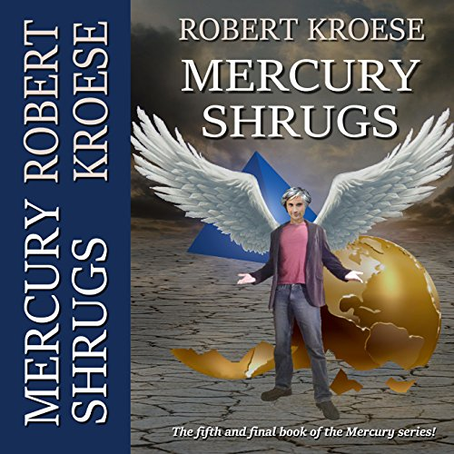 Mercury Shrugs audiobook cover art