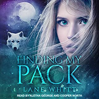 Finding My Pack     My Pack Series, Book 1              By:                                                                                                                                 Lane Whitt                               Narrated by:                                                                                                                                 Aletha George,                                                                                        Cooper North                      Length: 11 hrs and 15 mins     788 ratings     Overall 4.4