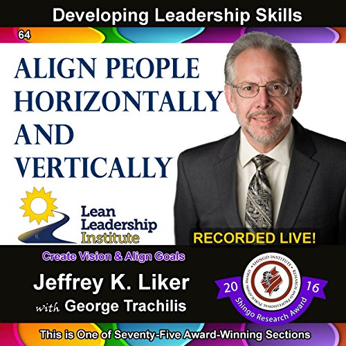 Developing Leadership Skills 64: Align People Horizontally and Vertically Titelbild