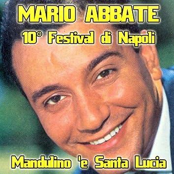 Mandulino 'e Santa Lucia (Dal Festival di Napoli 10)
