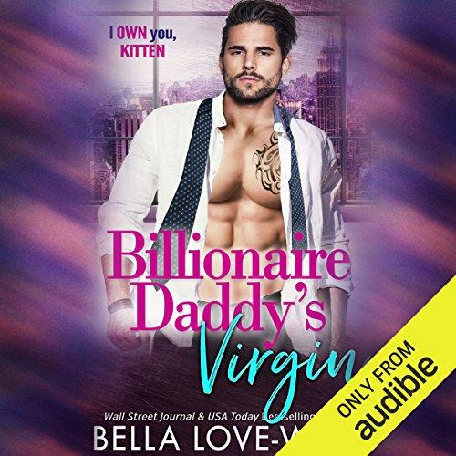 Billionaire Daddy's Virgin audiobook cover art