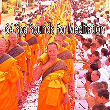 64 Spa Sounds for Meditation