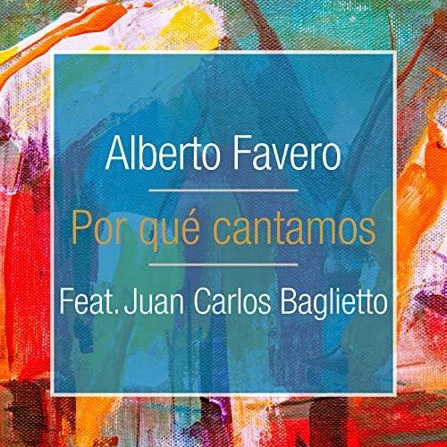 Alberto Favero feat. Juan Carlos Baglietto