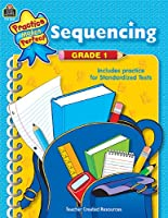 Practice Makes Perfect: Sequencing Grade 1 (Practice Makes Perfect (Teacher Created Materials))