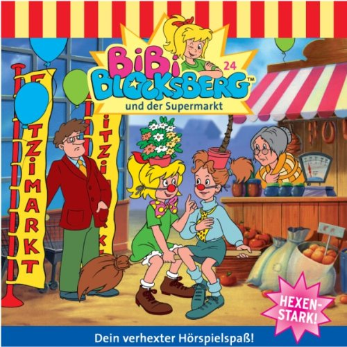 Bibi und der Supermarkt (Bibi Blocksberg 24) audiobook cover art