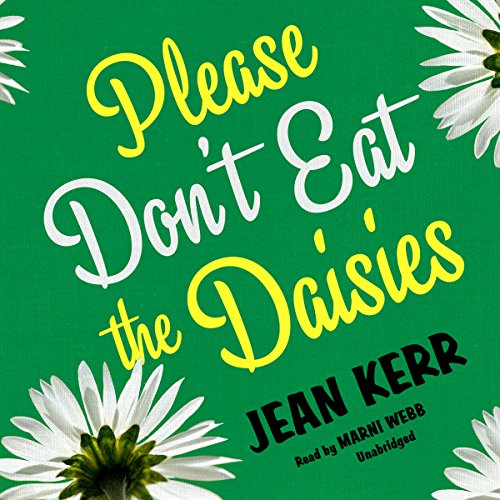 Please Don't Eat the Daisies audiobook cover art