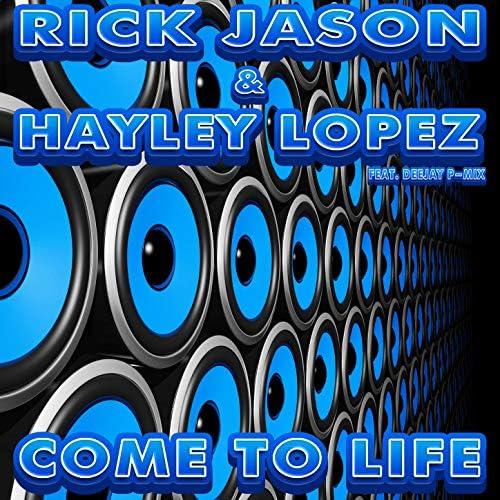 Rick Jason & Hayley Lopez feat. Deejay P-Mix