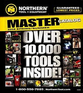 Northern Tool + Equipment MASTER Catalog 2008 Spring/Summer - Over 10,000 Tools Inside!