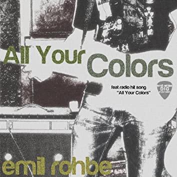 All Your Colors - Single