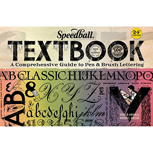 Compare Textbook Prices for Speedball 003069 The Speedball Textbook  - Calligraphy Instruction Book - 120 Pages  ISBN 9780990606543 by