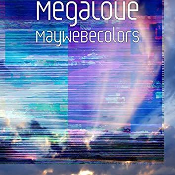 May We Be Colors
