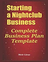 Starting a Nightclub Business: Complete Business Plan Template