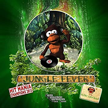 Jungle Fever (feat. P. Dicey) [Hit Mania Champions 2015]