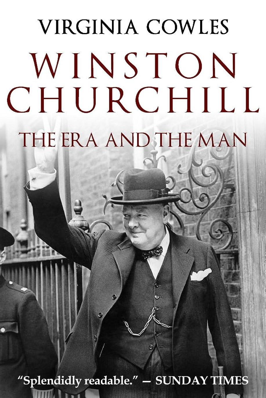 大きさ降下想像するWinston Churchill: The Era and The Man (English Edition)
