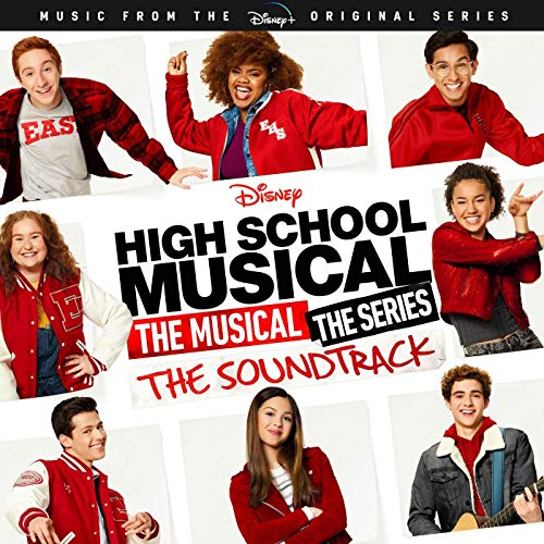 High School Musical: The Musical: The Series (Music From the Disney Origianl Series)