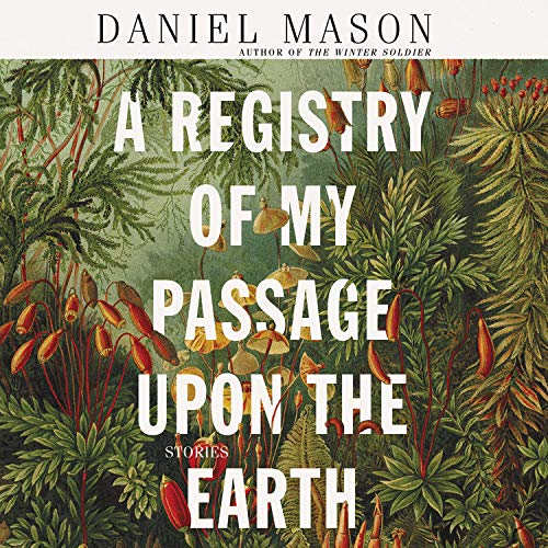 A Registry of My Passage upon the Earth  By  cover art