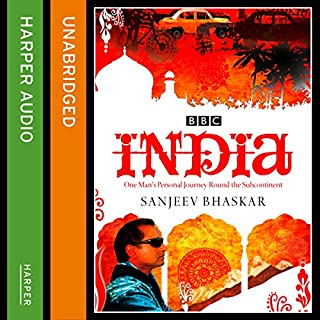 India with Sanjeev Bhaskar                   By:                                                                                                                                 Sanjeev Bhaskar                               Narrated by:                                                                                                                                 Sanjeev Bhaskar                      Length: 6 hrs and 54 mins     50 ratings     Overall 4.2