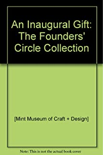 An Inaugural Gift: The Founders' Circle Collection