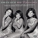 Baby I've Got It: More Motown Girls / Various