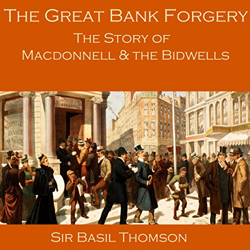 The Great Bank Forgery Audiobook By Sir Basil Thomson cover art