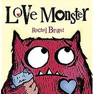 Love Monster by Bright, Rachel (2012) Paperback