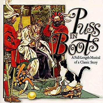 Puss in Boots: A Full-Length Musical