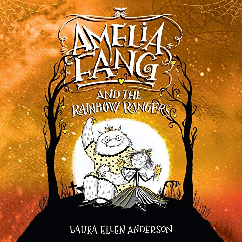 Amelia Fang and the Rainbow Rangers audiobook cover art