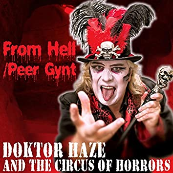 From Hell / Peer Gynt