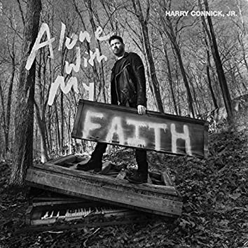 Alone With My Faith
