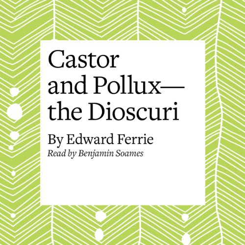 Castor and Pollux - the Dioscuri audiobook cover art