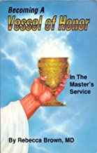 Becoming a vessel of honor in the master's service