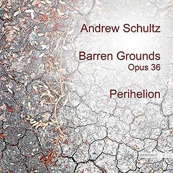 Barren Grounds, Op.36