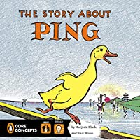 The Story About Ping (Penguin Core Concepts)