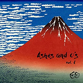 Ashes and O's, Vol. 1