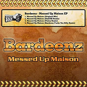 Messed Up Maison EP