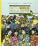 Metti i Beatles nella zuppa. Ricette per una cucina a tempo di Rock