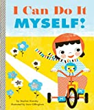 I Can Do It Myself! (Empowerment Series) (English Edition)
