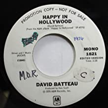 DAVID BATTEAU 45 RPM HAPPY IN HOLLYWOOD / HAPPY IN HOLLYWOOD