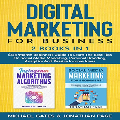 Digital Marketing for Business 2 Books in 1 Audiobook By Jonathan Page, Michael Gates cover art